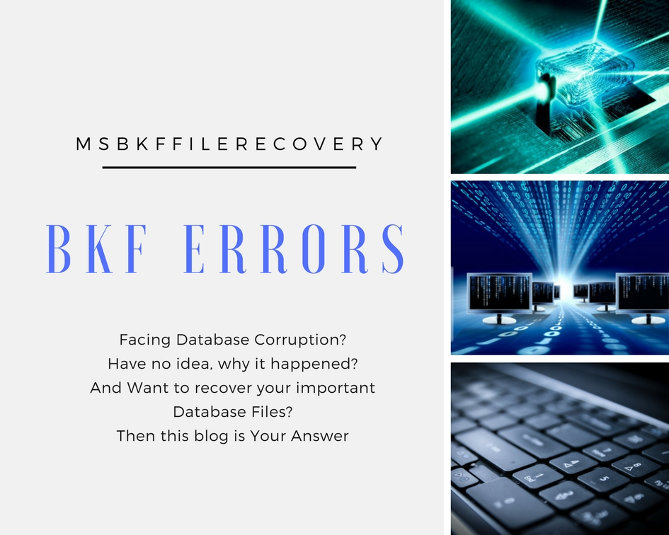 BKF Common Error Messages And How To Repair Corrupt BKF Files?